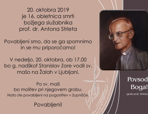 Maša ob 16. obletnici smrti Antona Strleta